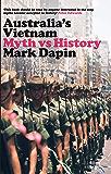 Australia's Vietnam : Myth vs history