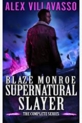 Blaze Monroe: Supernatural Slayer. The Complete Series Boxset Kindle Edition