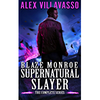 Blaze Monroe: Supernatural Slayer. The Complete Series Boxset book cover