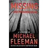 Missing ... and Presumed Dead