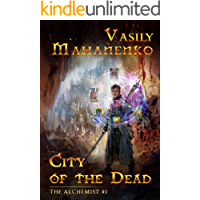 City of the Dead (The Alchemist Book #1): LitRPG Series book cover