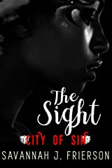 The Sight: City of Sin Kindle Edition