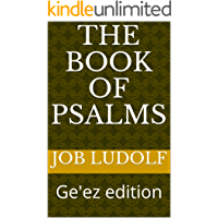 The Book of Psalms: Ge'ez edition (ETHIOPIC LIBRARY COLLECTION 5)
