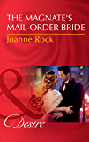 The Magnate's Mail-Order Bride (Mills & Boon Desire) (The McNeill Magnates, Book 1) (English Edition)