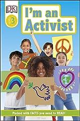 I'm an Activist (DK Readers Level 3) Kindle Edition