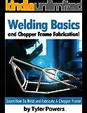 Welding Basics and Chopper Frame Fabrication!