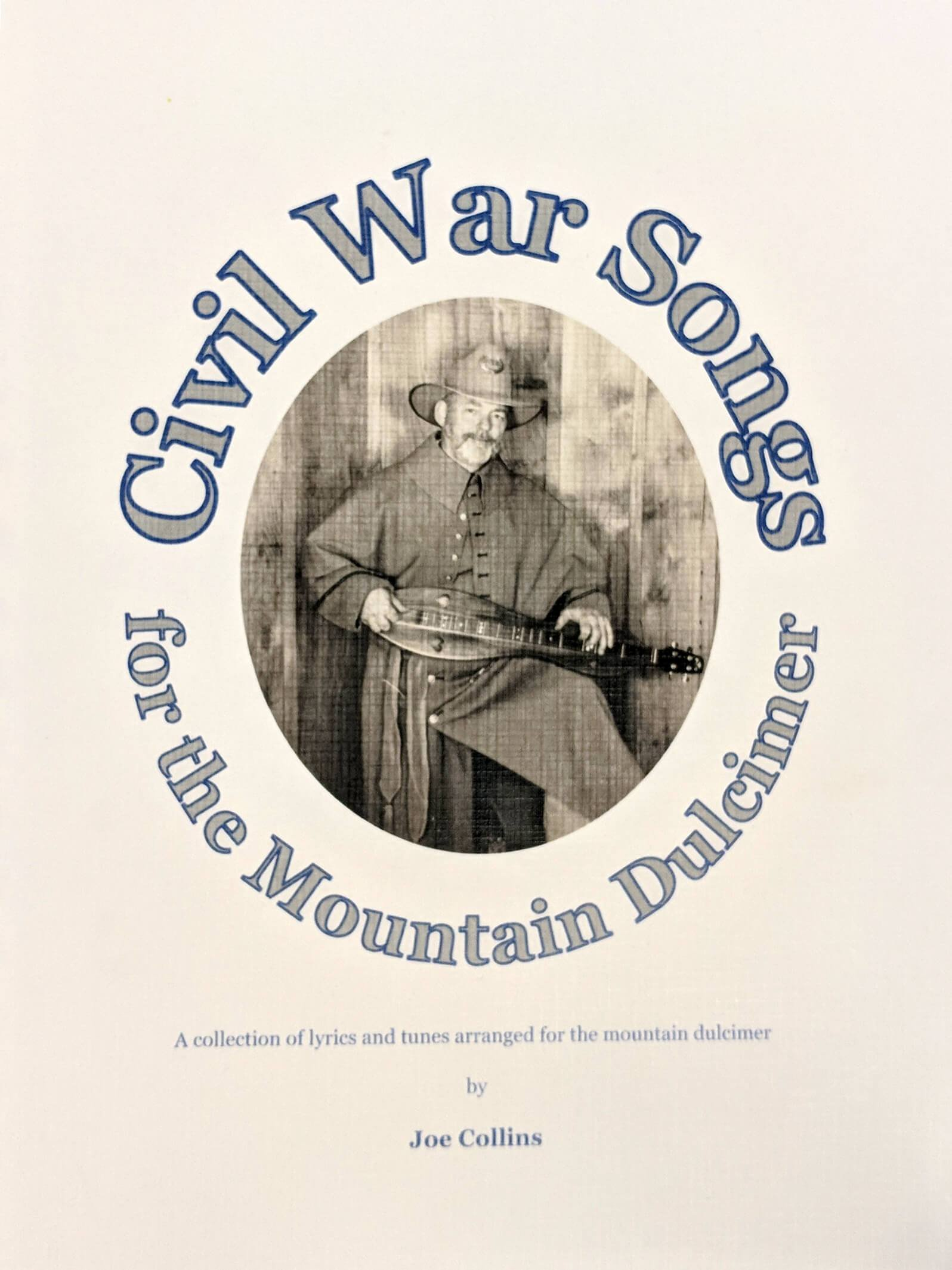 Joe Collins - Civil War Songs For The Mountain Dulcimer