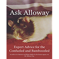 Ask Alloway: Expert Advice for the Confuzled and Bamboozled (English Edition)