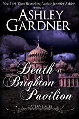 Death at Brighton Pavilion (Captain Lacey Regency Mysteries Book 14) Kindle Edition