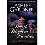 Death at Brighton Pavilion (Captain Lacey Regency Mysteries Book 14)