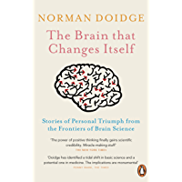 The Brain That Changes Itself: Stories of Personal Triumph from the Frontiers of Brain Science (English Edition)