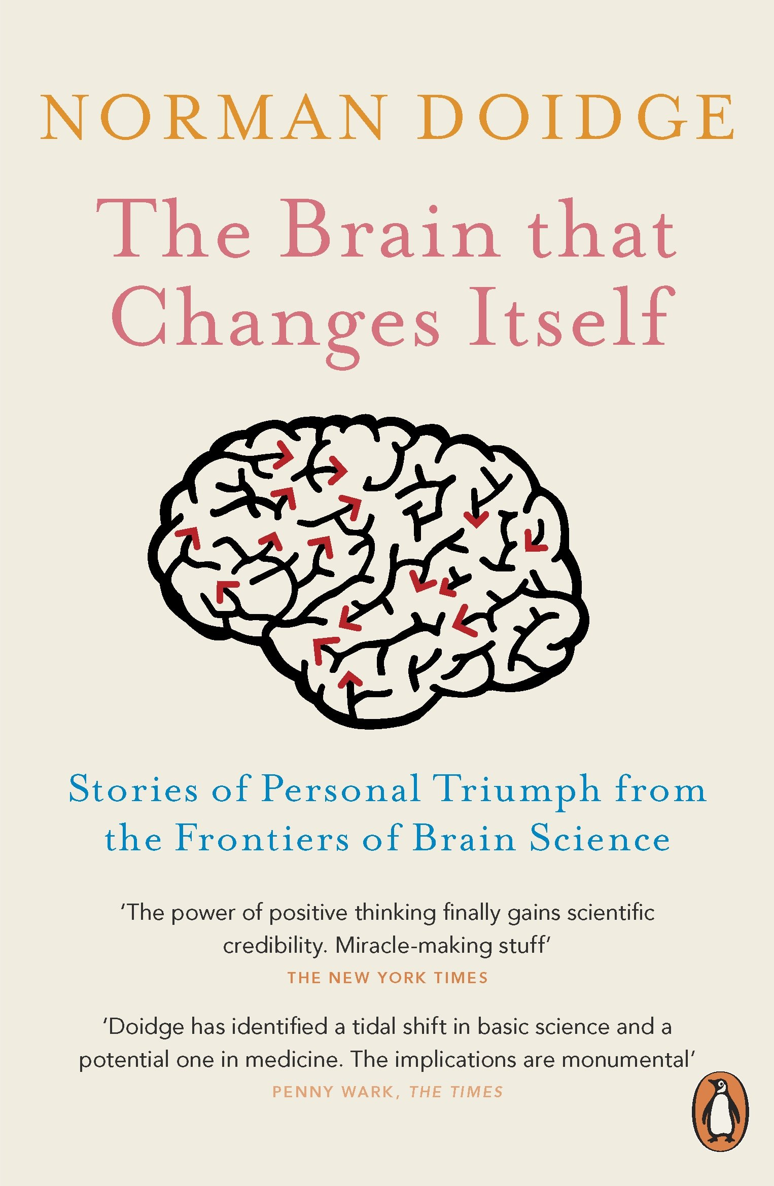 Amazon | The Brain That Changes Itself: Stories of Personal Triumph from the  Frontiers of Brain Science | Doidge, Norman | Neuroscience