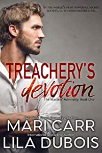 Treachery's Devotion (The Masters' Admiralty Book 1)
