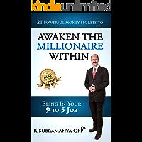 Awaken The Millionaire Within: 21 Powerful Money Secrets