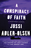 A Conspiracy of Faith: A Department Q Novel (Department Q Series Book 3)