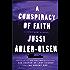 A Conspiracy Of Faith A Department Q Novel Department Q Series Book 3