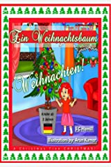 Ein Weihnachtsbaum Weihnachten! New for 2020: A Christmas Tree Christmas! (German Edition) Kindle Edition