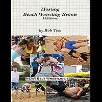 Hosting Beach Wrestling Events (3.5 Edition) (English Edition)