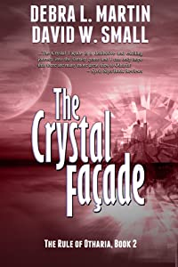The Crystal Facade (Book 2, Rule of Otharia)