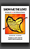 Show Me the Love!  All Kinds of Love for All Kinds of Stories