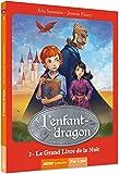 L'enfant-dragon (1er cycle) - tome 2, Le grand livre de la nuit