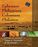 Ephesians, Philippians, Colossians, Philemon (Zondervan Illustrated Bible Backgrounds Commentary)