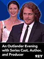 92Y: An Outlander Evening with Series Cast, Author, and Producer
