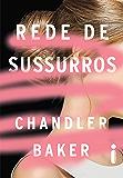 Rede De Sussurros:  Um thriller feminista da era #MeToo