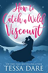 How to Catch a Wild Viscount Kindle Edition