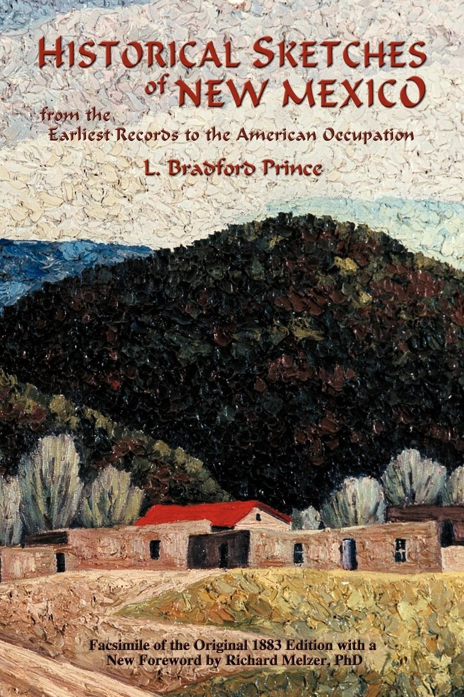 Historical Sketches of New Mexico from the Earliest Records to the American Occupation ebook