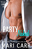 Party Naked: Hot Cop Romantic Comedy (Cocktales Book 1) (English Edition)