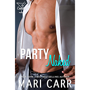 Party Naked: Hot Cop Romance (Cocktales Book 1)