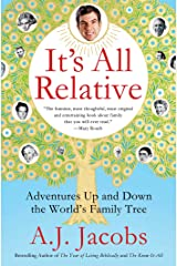 It's All Relative: Adventures Up and Down the World's Family Tree Kindle Edition