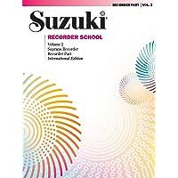 Suzuki Recorder School (Soprano Recorder), Vol 2: Recorder Part