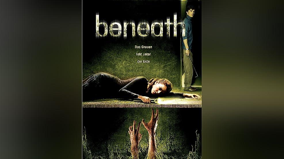 Beneath [dt./OV]