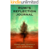Rumi's Reflection Journal: 365 Days of Lessons, Parables & Poems