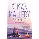 Only Mine (Fool's Gold, Book 4)