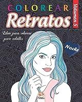 Colorear Retratos 5 - Noche: Libro Para Colorear