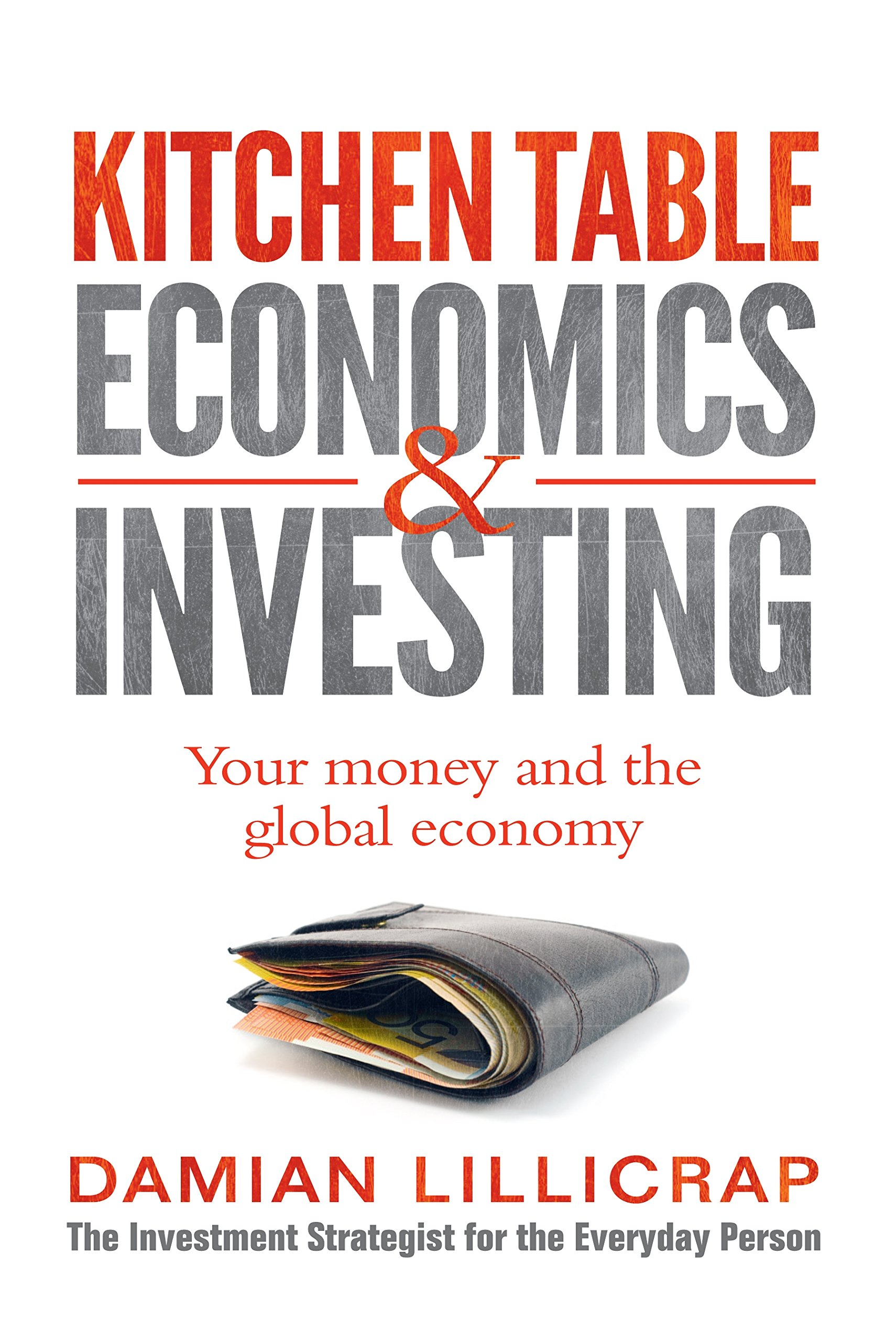 Download Kitchen Table Economics & Investing: Your Money and the Global Economy ebook