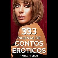 333 Páginas de Contos Eróticos: Para Mulheres Adultas e Maridos Cornos
