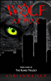 The Wolf at War (The Runes Trilogy Book 3)