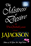 Mistress of Desire & The Orchid Lover