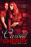 Carved in Cherry (A Curse Collectors Novel Book 1)