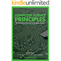 Computer Science Principles: The Foundational Concepts of Computer Science - For AP® Computer Science Principles, 2nd Edition (English Edition)
