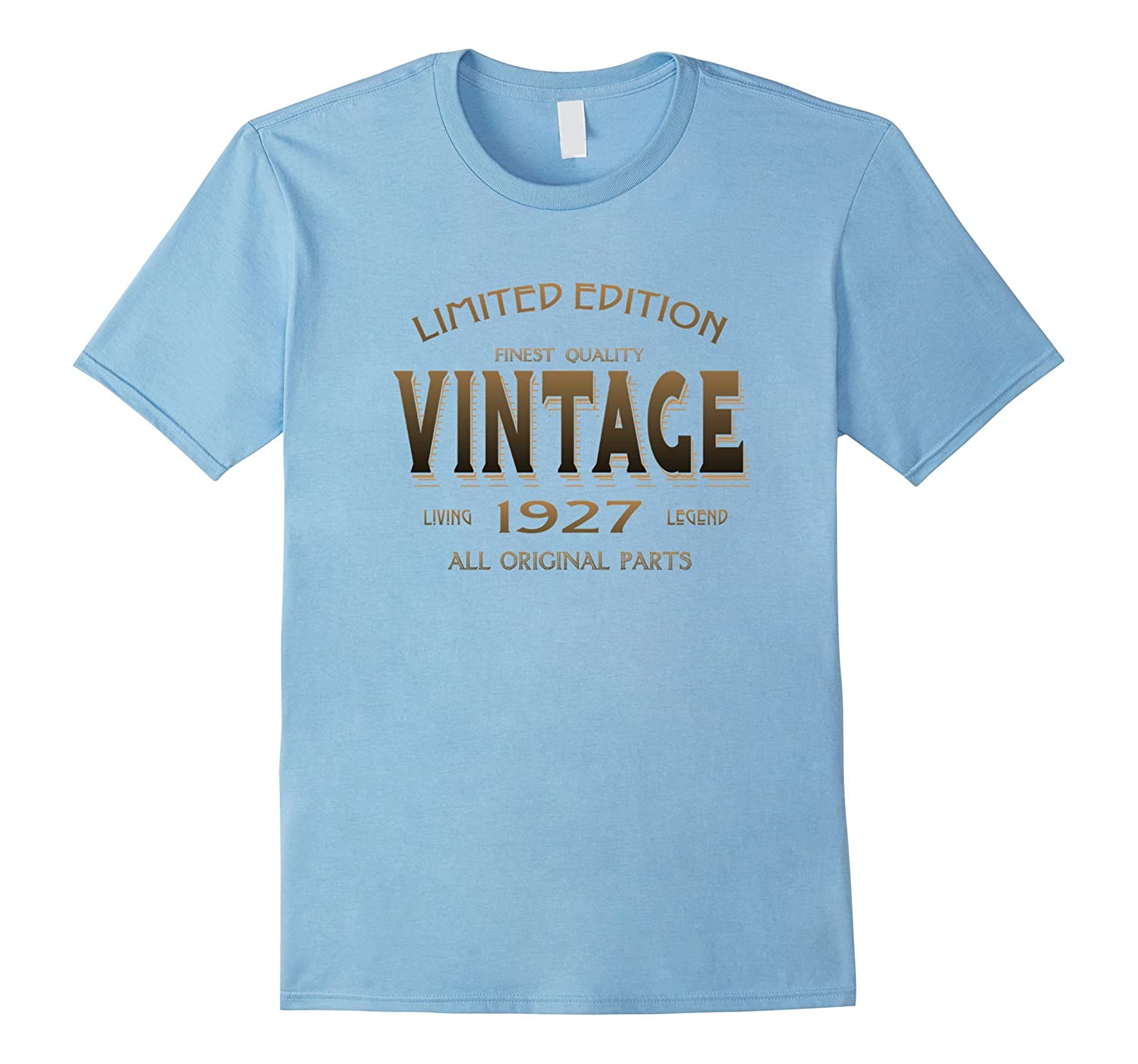1927 T-shirt 90th Birthday Gift 90 Year Old B-day Present-TD