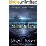Searching for Darcy: A Pride and Prejudice Variation