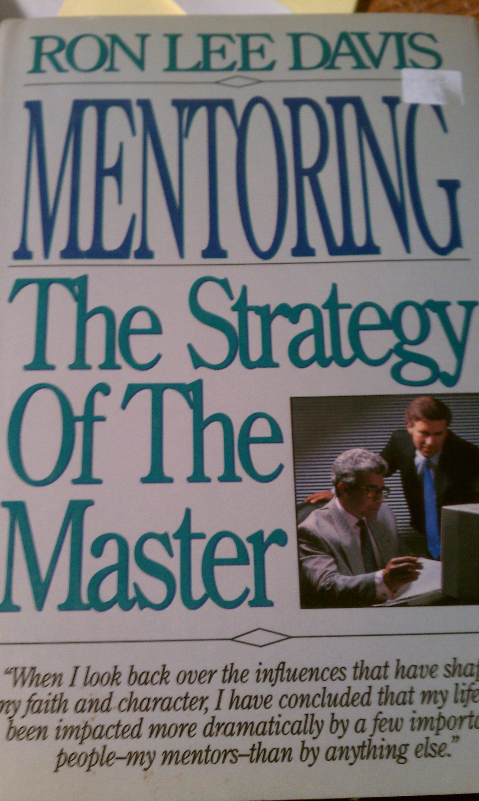 Mentoring: The Strategy of the Master: Amazon.es: Davis, Ron ...