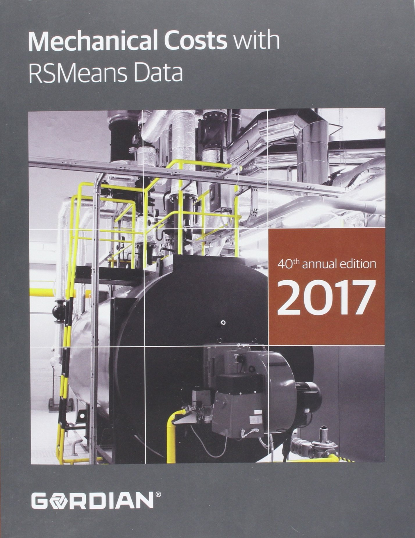 Mechanical Costs With RSMeans Data 2017 (Means Mechanical Cost Data)