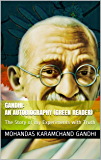 Gandhi: an Autobiography (Green Reader): The Story of my Experiments with Truth