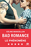 Bad Romance: Bad Romance, T1 (French Edition)